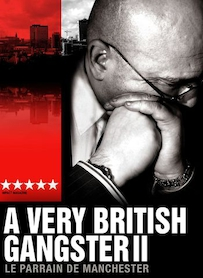 Affiche du film A Very British Gangster 2
