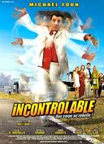 INCONTROLABLE  (2004)