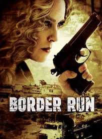 Affiche du film BORDER RUN