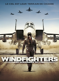 Affiche du film Windfighters : les guerriers du ciel