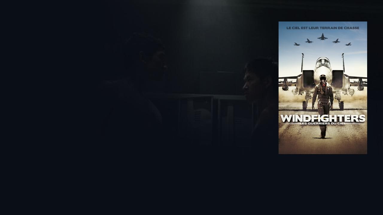 TÉLÉCHARGER LE FILM WINDFIGHTER GRATUITEMENT