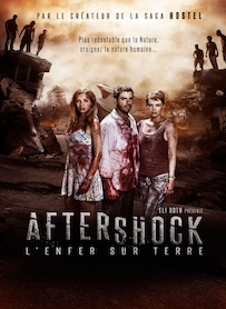 Affiche du film Aftershock, l enfer sur terre