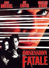 Affiche du film OBSESSION FATALE
