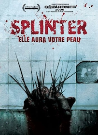 Affiche du film SPLINTER