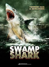 Affiche du film SWAMP SHARK