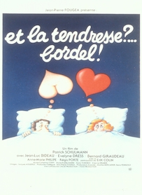 Affiche du film ET LA TENDRESSE ?... BORDEL !