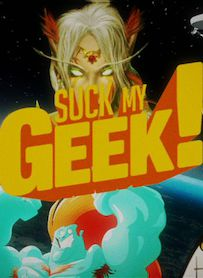 Affiche du film Suck my Geek