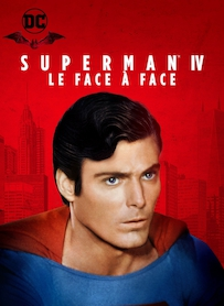 Affiche du film SUPERMAN 4 : LE FACE À FACE
