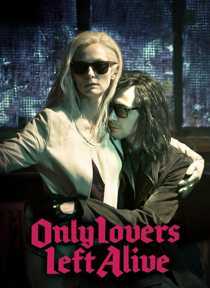 Affiche du film ONLY LOVERS LEFT ALIVE
