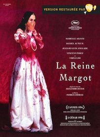Affiche du film LA REINE MARGOT (VERSION RESTAURÉE)