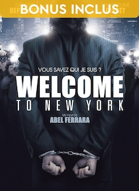 Affiche du film WELCOME TO NEW YORK