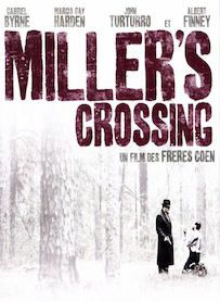 Affiche du film MILLER S CROSSING
