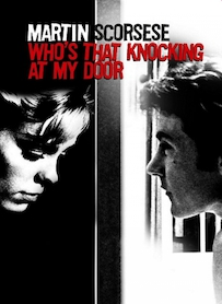 Affiche du film Who s that Knocking at My Door ?
