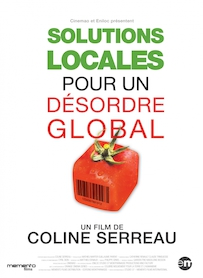 Affiche du film Solutions locales pour un désordre global