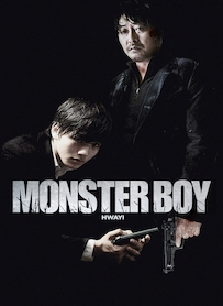Affiche du film MONSTER BOY : HWAYI