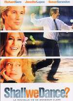 SHALL WE DANCE ? LA NOUVELLE VIE DE MONSIEUR CLARK (2004)