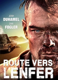 Affiche du film ROUTE VERS L ENFER