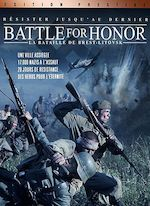 BATTLE OF HONOR, LA BATAILLE DE BREST-LITOVSK