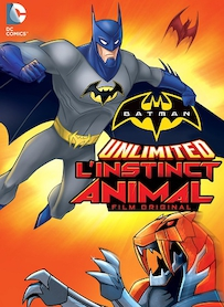 Affiche du film BATMAN UNLIMITED : L INSTINCT ANIMAL