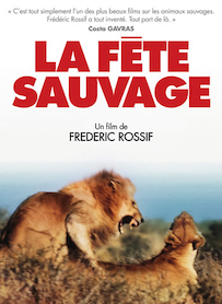 Affiche du film LA FETE SAUVAGE (VERSION RESTAURÉE)