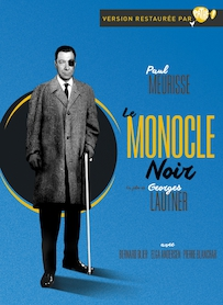 Affiche du film LE MONOCLE NOIR (VERSION RESTAURÉE)