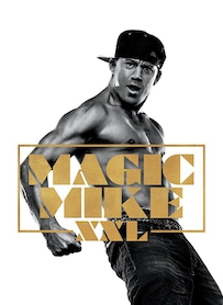 Affiche du film Magic Mike XXL