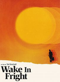 Affiche du film WAKE IN FRIGHT (VERSION RESTAUREE)