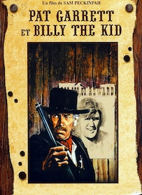 Affiche du film PAT GARRETT & BILLY THE KID