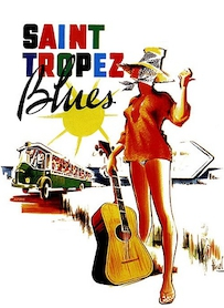 Affiche du film SAINT-TROPEZ BLUES