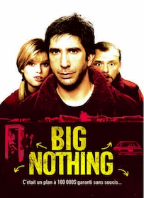 Affiche du film BIG NOTHING