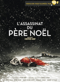 Affiche du film L ASSASSINAT DU PÈRE NOEL (VERSION RESTAURÉE)