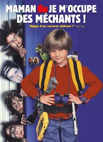 Affiche du film MAMAN, JE M OCCUPE DES MECHANTS