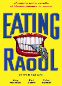 Affiche du film EATING RAOUL