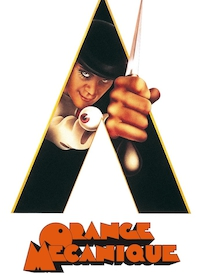 Affiche du film ORANGE MÉCANIQUE