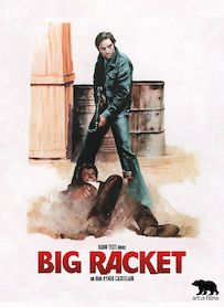 Affiche du film BIG RACKET