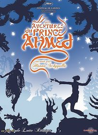 Affiche du film LES AVENTURES DU PRINCE AHMED (VERSION RESTAURÉE)
