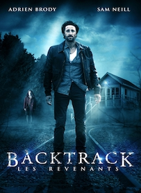 Affiche du film BACKTRACK : LES REVENANTS