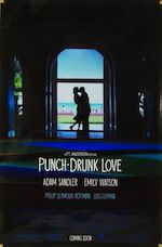 PUNCH DRUNK LOVE – IVRE D'AMOUR
